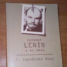 Libros de segunda mano: FRANCISCO FERNÁNDEZ BUEY - CONOCER LENIN Y SU OBRA - DOPESA, 1977. Lote 172429295