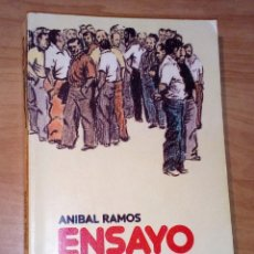 Livros em segunda mão: ANÍBAL RAMOS - ENSAYO GENERAL, 1974-1984 - EDICIONES LA AURORA, 1984. Lote 172538638