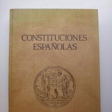 Libros de segunda mano: CONSTITUCIONES ESPAÑOLAS. MADRID 1986. IMPRENTA BOLETÍN OFICIAL DEL ESTADO. Lote 172988590