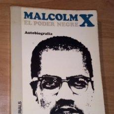 Livros em segunda mão: MALCOLM X - EL PODER NEGRE. AUTOBIOGRAFIA - EDICIONS DE MATERIALS, 1967 [PRIMERA EDICIÓ EN CATALÀ]. Lote 172796474