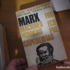 Libros de segunda mano: MARX FORMACIONES ECONOMICAS PRECAPITALISTAS. Lote 173133590