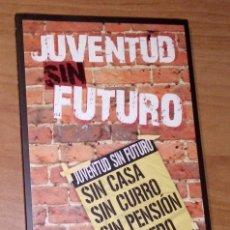 Libros de segunda mano: VARIOS AUTORES - JUVENTUD SIN FUTURO - ICARIA, 2011. Lote 173057857