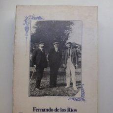 Libros de segunda mano: FRENANDO DE LOS RÍOS. ESCRITOS SOBRE DEMOCRACIA Y SOCIALISMO. Lote 173195883