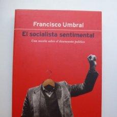 Libros de segunda mano: UMBRAL. EL SOCIALISTA SENTIMENTAL. Lote 173198035