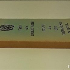 Libros de segunda mano: CARTA DE LES NACIONS UNIDES I ESTATUT DE LA CORT INTERNACIONAL DE JUSTICIA. 1984.. Lote 173203380