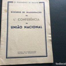 Libros de segunda mano: O PENSAMENTO DE SALAZAR, DISCURSO DE INAUGURAÇÃO DA 1.ª CONFERÊNCIA DA UNIÃO NACIONAL.. Lote 173209052