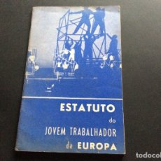Libros de segunda mano: ESTATUTO DO JOVEM TRABALHADOR DA EUROPA, PELO SERVIÇO EUROPEU DA J. O. C. INTERNACIONAL, 1964. Lote 173399320
