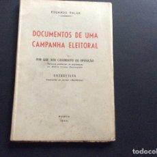Libros de segunda mano: EDUARDO RALHA, DOCUMENTOS DE UMA CAMPANHA ELEITORAL, 1953.. Lote 173402133