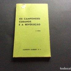 Libros de segunda mano: CADERNOS ULMEIRO, N.º3 - OS CAMPONESES CUBANOS E A REVOLUÇÃO, 1978. MUY ESCASO. Lote 173407098