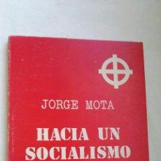 Libros de segunda mano: HACIA UN SOCIALISMO EUROPEO. Lote 173427745