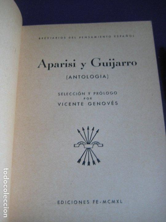 Libros de segunda mano: APARISI Y GUIJARRO - ANTOLOGIA - EDICIONES FALANGE ESPAÑOLA 1940 - BREVIARIO PENSAMIENTO ESPAÑOL - Foto 3 - 173480520