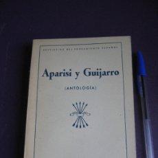 Libros de segunda mano: APARISI Y GUIJARRO - ANTOLOGIA - EDICIONES FALANGE ESPAÑOLA 1940 - BREVIARIO PENSAMIENTO ESPAÑOL. Lote 173480520