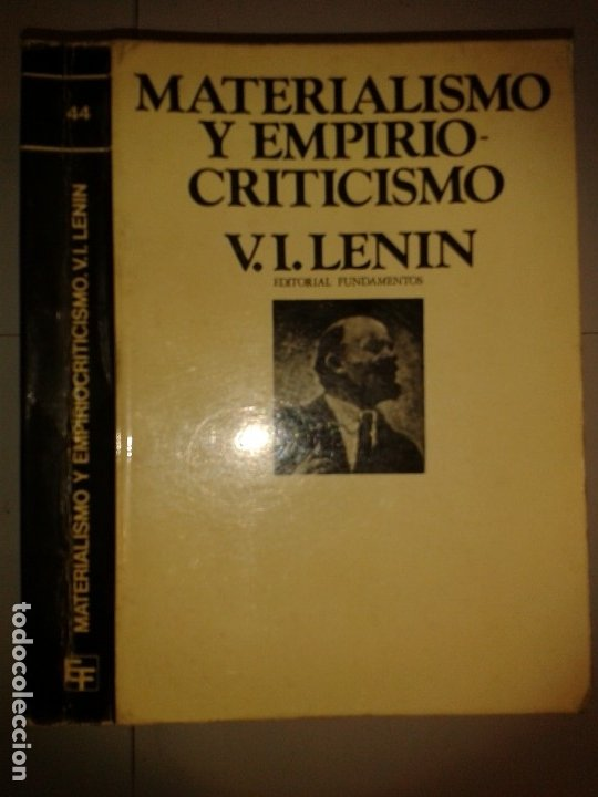 MATERIALISMO Y EMPIRIOCRITICISMO 1974 V. I. LENIN EDITORIAL FUNDAMENTOS (Libros de Segunda Mano - Pensamiento - Política)