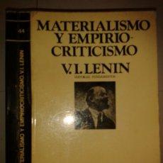 Libros de segunda mano: MATERIALISMO Y EMPIRIOCRITICISMO 1974 V. I. LENIN EDITORIAL FUNDAMENTOS. Lote 173493530