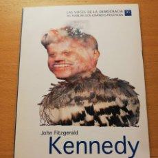 Libros de segunda mano: JOHN FITZGERALD KENNEDY. NO PREGUNTES LO QUE TU PAÍS PUEDE HACER POR TI Y OTROS DISCURSOS. Lote 173681140