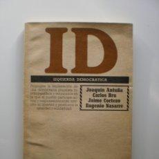 Libros de segunda mano: IZQUIERDA DEMOCRATICA. Lote 173849717