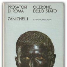 Libros de segunda mano: 1978 - CICERONE: DE LO STATO EDICIÓN BILINGÜE LATÍN / ITALIANO - CICERÓN: DE RE PUBLICA - ROMA. Lote 174106999
