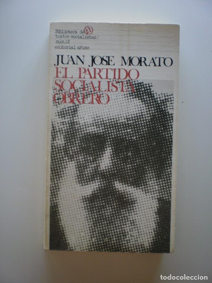 EL PARTIDO SOCIALISTA OBRERO (Libros de Segunda Mano - Pensamiento - Política)