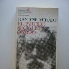 Libros de segunda mano: EL PARTIDO SOCIALISTA OBRERO. Lote 174431579