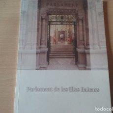 Libros de segunda mano: PARLAMENT DE LES ILLES BALEARS (V LEGISLATURA). Lote 174500774