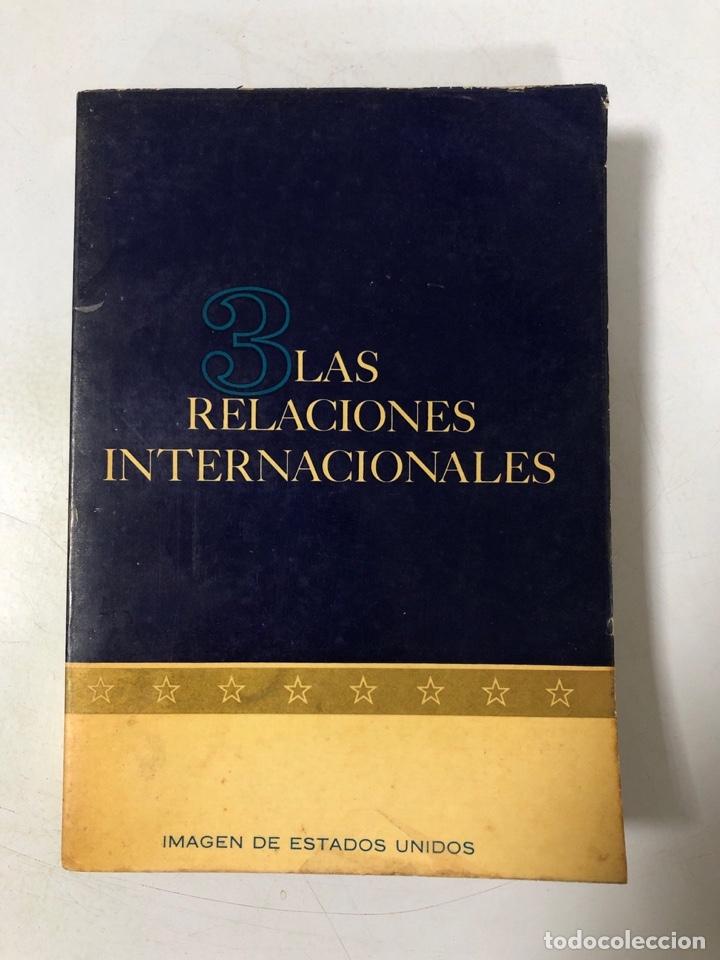 LAS RELACIONES INTERNACIONALES. LEONARD W. LEVY Y JOHN P. ROCHE. VEA Y LEA. BUENOS AIRES 1963 (Libros de Segunda Mano - Pensamiento - Política)