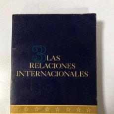Libros de segunda mano: LAS RELACIONES INTERNACIONALES. LEONARD W. LEVY Y JOHN P. ROCHE. VEA Y LEA. BUENOS AIRES 1963. Lote 174883912