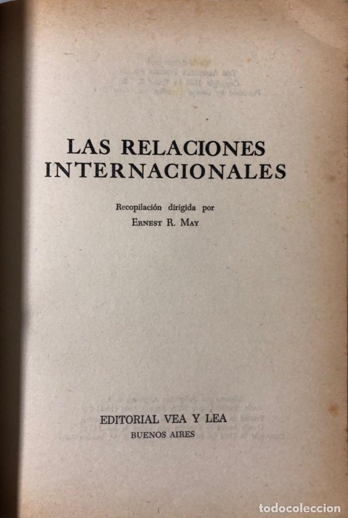 Libros de segunda mano: LAS RELACIONES INTERNACIONALES. LEONARD W. LEVY Y JOHN P. ROCHE. VEA Y LEA. BUENOS AIRES 1963 - Foto 2 - 174883912