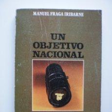 Libros de segunda mano: UN OBJETIVO NACIONAL. Lote 174887718