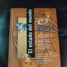Libros de segunda mano: EL ESTADO DEL MUNDO 2001. ANUARIO ECONOMICO GEOPOLITICO MUNDIAL - AKAL. Lote 174968368
