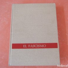 Libros de segunda mano: EL FASCISMO. DE MUSSOLINI A HITLER.. Lote 175008808