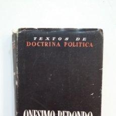 Libros de segunda mano: TEXTOS DE DOCTRINA POLÍTICA Nº 3. ONESIMO REDONDO II. PUBLICACIONES ESPAÑOLAS. TDK416. Lote 175065615