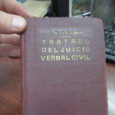 Libros de segunda mano: TRATADO DEL JUICIO VERBAL CIVIL, SANTIAGO DE LA ESCALERA GAYE. L.5798-837. Lote 175184072