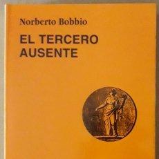 Libros de segunda mano: NORBERTO BOBBIO . EL TERCERO AUSENTE . CÁTEDRA. Lote 175308403