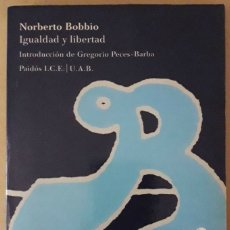 Libros de segunda mano: NORBERTO BOBBIO . IGUALDAD Y LIBERTAD. Lote 175308610