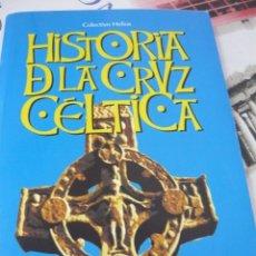 Libros de segunda mano: HISTORIA DE LA CRUZ CÉLTICA. COLECTIVO HELIOS PRÓLOGO DE ERIK NORLING (FASCISMO). Lote 175530650