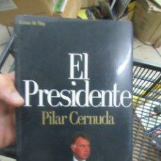 Libros de segunda mano: EL PRESIDENTE, PILAR CERNUDA. L.17332-203. Lote 175573573
