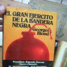 Libros de segunda mano: EL GRAN EJERCICIO DE LA BANDERA NEGRA, GEORGES BLOND. L.17332-220. Lote 175577719