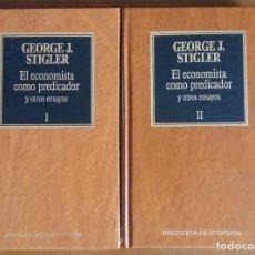 Libri di seconda mano: EL ECONOMISTA COMO PREDICADOR Y OTROS ENSAYOS. GEORGE J. STIGLER.(2 VOLÚMENES). Lote 175616172