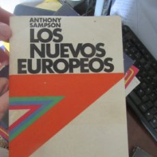 Libros de segunda mano: LOS NUEVOS EUROPEOS, ANTHONY SAMPSON. L.13773-357. Lote 175666299