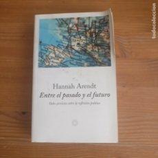 Libros de segunda mano: ENTRE EL PASADO Y EL FUTURO ARENDT, HANNAH PUBLICADO POR EDICIONES PENINSULA 2003 426PP. Lote 175687569