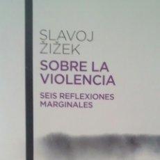 Libros de segunda mano: SOBRE LA VIOLENCIA DE SLAVOJ ZIZEK (AUSTRAL,PAIDOS). Lote 175705868