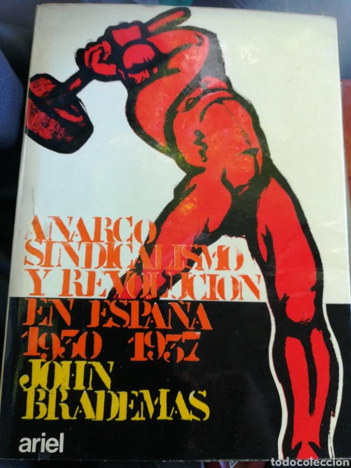 A ARCO SINDICALISMO EN ESPAÑA 1930 -1937 JOHN BRADEMAS ARIEL 1974 (Libros de Segunda Mano - Pensamiento - Política)
