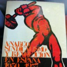 Libros de segunda mano: A ARCO SINDICALISMO EN ESPAÑA 1930 -1937 JOHN BRADEMAS ARIEL 1974. Lote 175707054