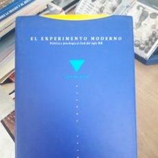 Libros de segunda mano: EL EXPERIMENTO MODERNO. ROIZ, JAVIER EDITORIAL: ED. TROTTA, 1992. Lote 175818589