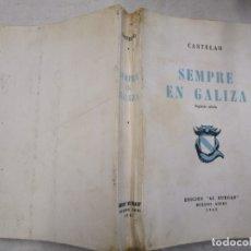 Libros de segunda mano: GALICIA - SEMPRE EN GALIZA - CASTELAO - SEGUNDA EDICION, AS BURGAS, BUENOS AIRES 1961 + INFO. Lote 175875677