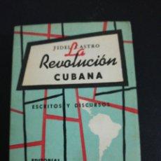Libros de segunda mano: FIDEL CASTRO, LA REVOLUCIÓN CUBANA, ESCRITOS Y DISCURSOS. Lote 176143793
