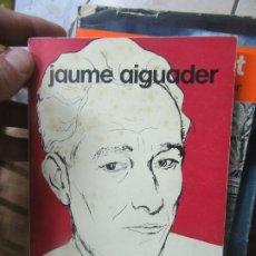Libros de segunda mano: UNA VIDA AMB CATALUNYA I PER CATALUNYA, JAUME AIGUADER. EN CATALÁN. L.13773-392. Lote 176155238