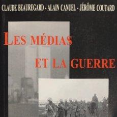 Libros de segunda mano: VV.AA. LES MÉDIAS ET LA GUERRE. DE 1914 AU WORLD TRADE CENTER. QUÉBEC, 2002. TEXTO EN FRANCÉS.. Lote 176302049