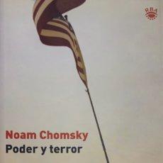 Libros de segunda mano: NOAM CHOMSKY. PODER Y TERROR. REFLEXIONES POSTERIORES AL 11/09/2001. BARCELONA, 2003. 1ª EDICIÓN.. Lote 176302174