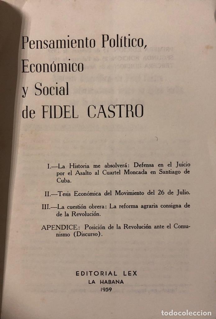 Libros de segunda mano: PENSAMIENTO POLITICO, ECONOMICO Y SOCIAL DE FIDEL CASTRO. EDITORIAL LEX. LA HABANA, 1959. - Foto 3 - 176326433